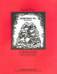 Fahrenheit 451: Novel-Ties Study Guide