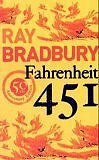Fahrenheit 451 - 50th Anniversary Edition (Paperback) by Ray Bradbury (Author)
