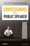 Confessions of a Public Speaker (English and English Edition)