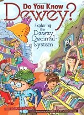 Do You Know Dewey?: Exploring the Dewey Decimal System (Millbrook Picture Books)
