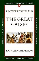 The Great Gatsby -- Penguin Critical Studies Guide
