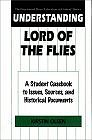 Understanding Lord of the Flies: A Student Casebook to Issues, Sources, and Historical Documents (The Greenwood Press