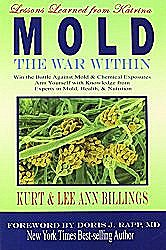 MOLD: The War Within by Kurt and Lee Ann Billings