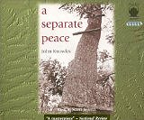 A Separate Peace [AUDIOBOOK] [UNABRIDGED] (Audio CD) by John Knowles (Author), Scott Snively (Narrator)