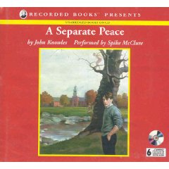 Recorded Books Presents John Knowles's A Separate Peace [UNABRIDGED] (Audio CD) Performed by Spike McClure