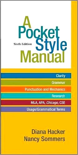 A Pocket Style Manual 6th Edition MLA, APA, Chicago, CSE by Diana Hacker and Nancy Sommers