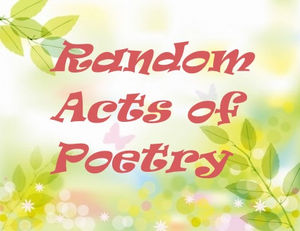 Random Acts of Poetry adapted from Google image http://images.all-free-download.com/images/graphiclarge/flower_background_illustration_graphic_267712.jpg