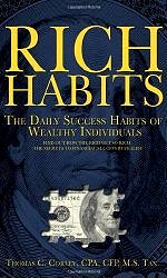 Rich Habits - The Daily Success Habits of Wealthy Individuals by Thomas C. Corley