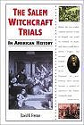 The Salem Witchcraft Trials in American History (In American History) (Library Binding) by David K. Fremon
