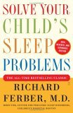 Solve Your Child's Sleep Problems: New, Revised, and Expanded Edition (Paperback) by Dr. Richard Ferber