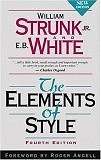 The Elements of Style, Fourth Edition by William Strunk, Jr