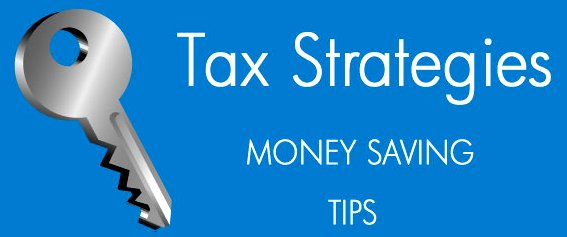 Tax Strategies Google image from http://www.clarityplace.com/wp-content/uploads/2012/10/Tax-tips.jpg