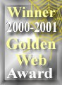 Winner 2000-2001 Golden Web Award